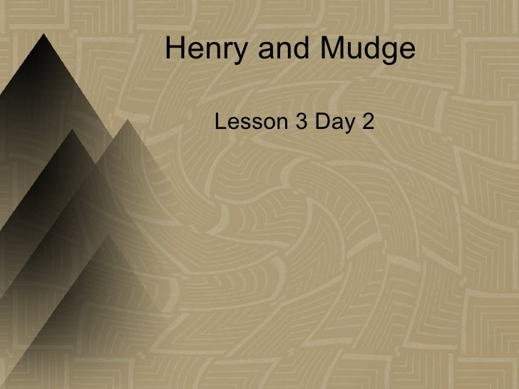 Henry and Mudge  Lesson 3 Day 2