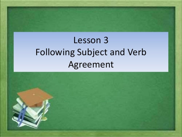 effective ways of teaching subject verb agreement Grammar can be a tough subject to teach because it seems the easiest way to  get the information across involves passive students, lecturing teachers and.