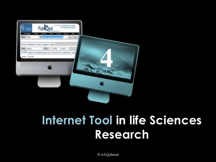 4Internet Tool in life Sciences          Research          D.ALQahtani