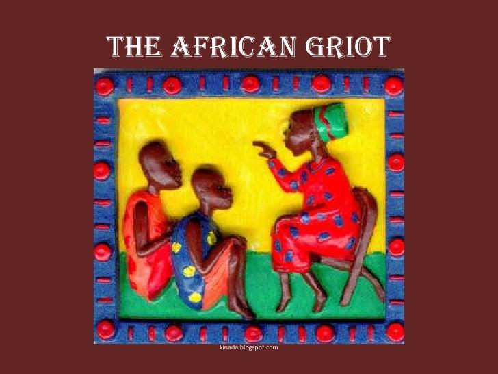 The African Griot<br />kinada.blogspot.com<br />