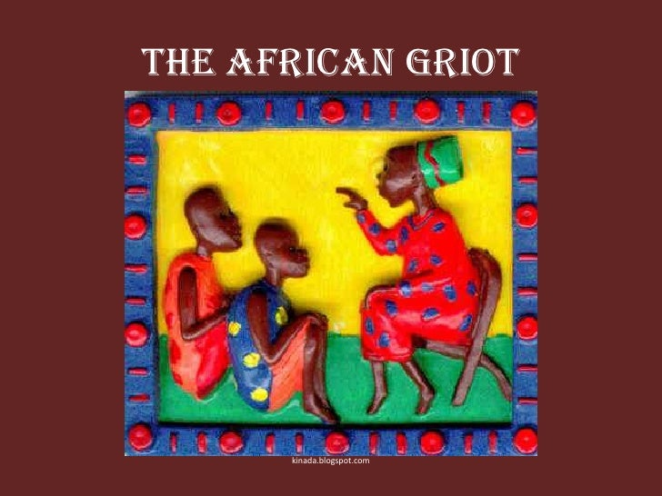 Lesson 4   the african griot