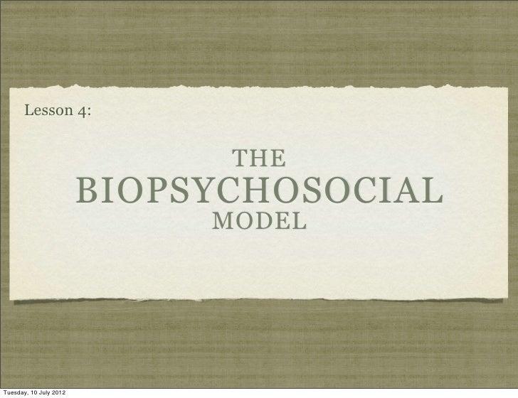 Lesson 4 biopsychosocial model