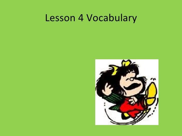 Lesson 4 vocabulary