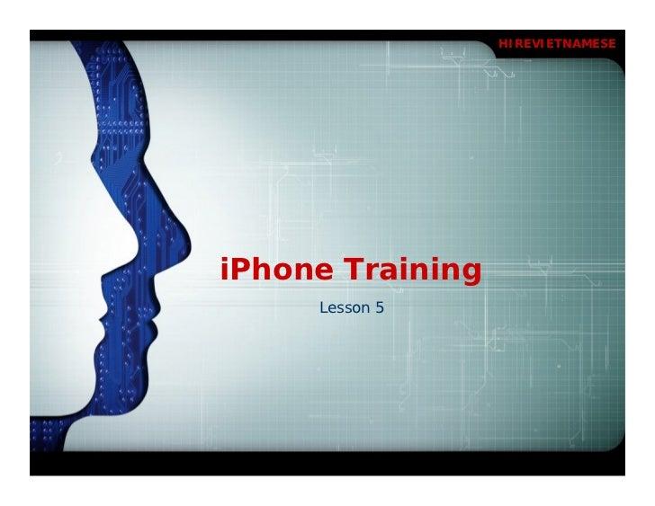 HIREVIETNAMESEiPhone Training     Lesson 5