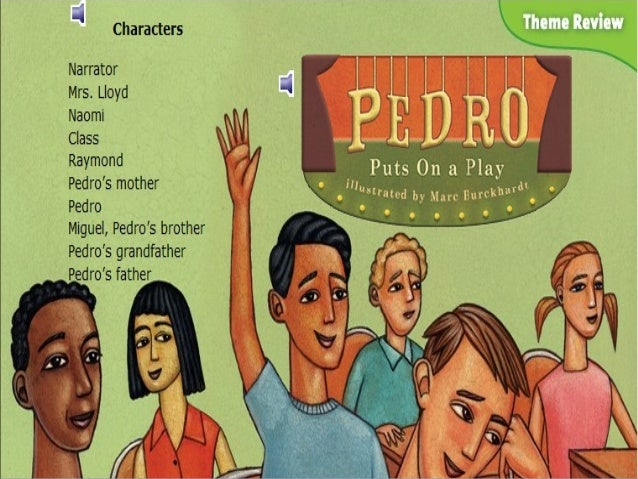 Pedro Puts on a Play Lesson 5