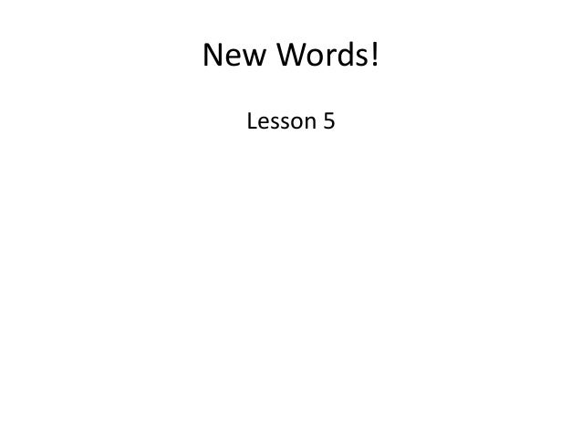 New Words! Lesson 5