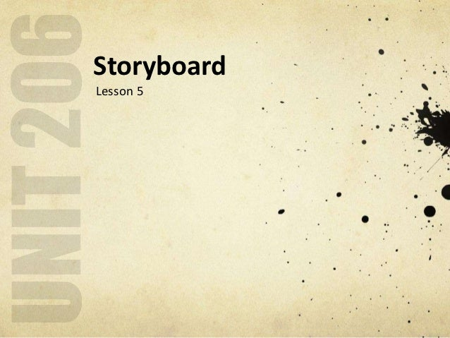 Unit 206 - Lesson 5 - Storyboard