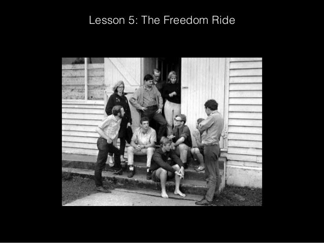 Lesson 5    the freedom ride