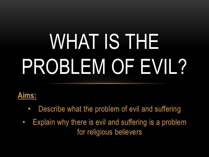 The problem of evil essay