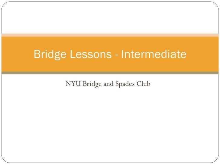NYU Bridge and Spades Club Bridge Lessons - Intermediate