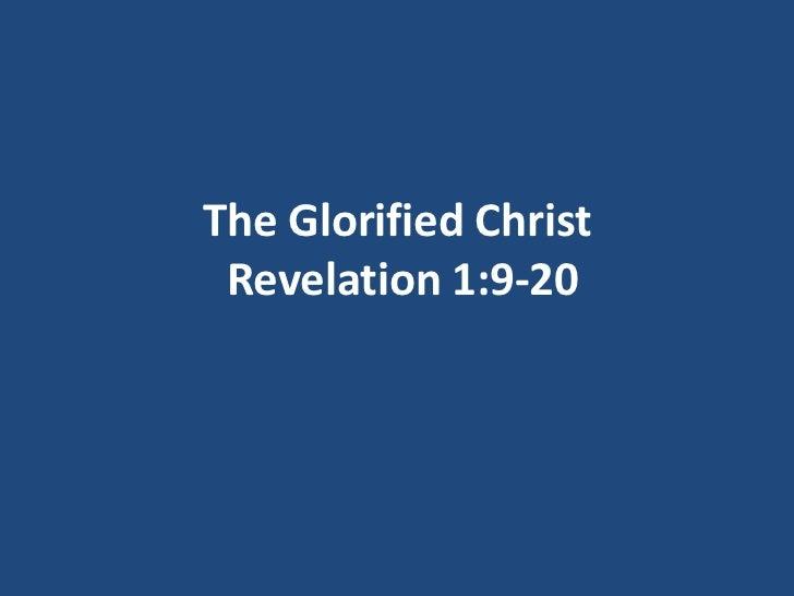 Revelation Part 7 - The Glorified Christ