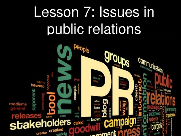 ethical issues related to public relations and communication What are some ethical issues related to public relations ans communication.