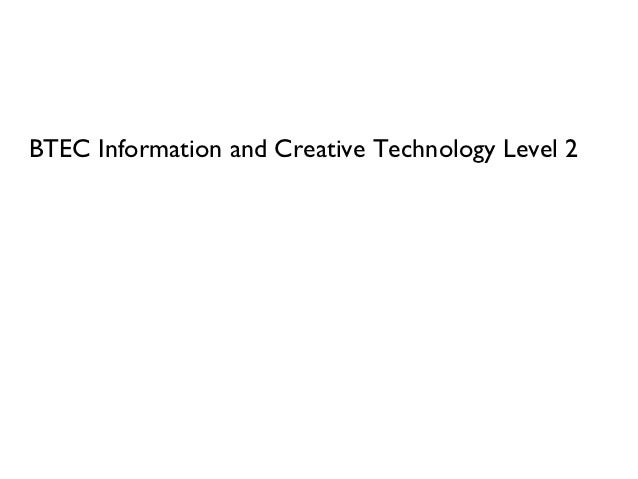 BTEC Information and Creative Technology Level 2