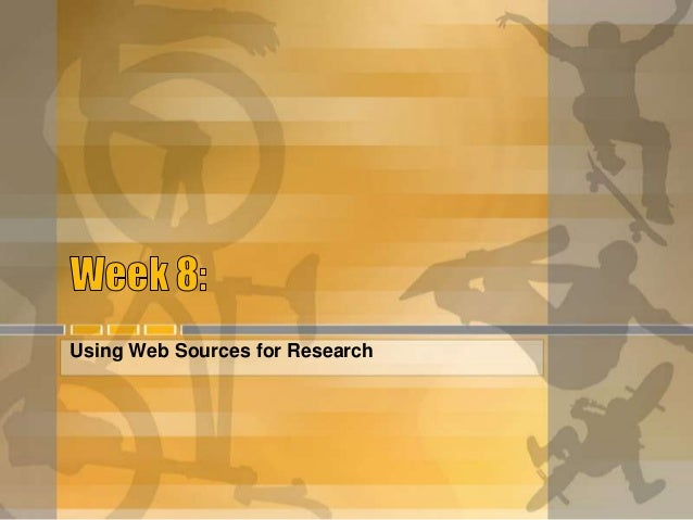 Using Web Sources for Research