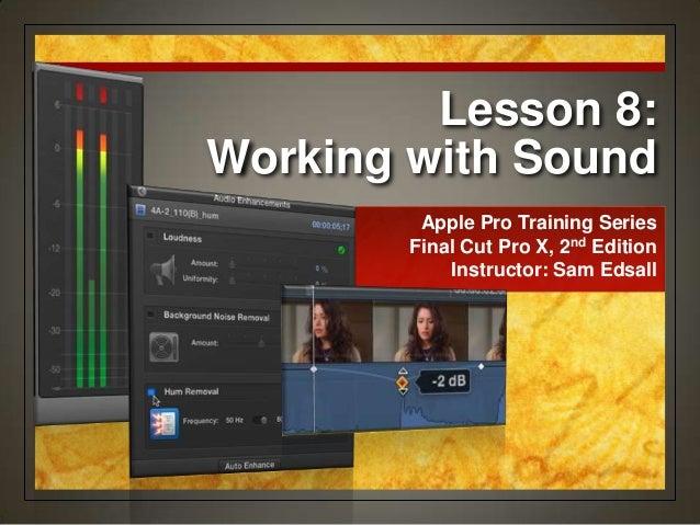 Final Cut Pro X Weynand Certification Lesson 8