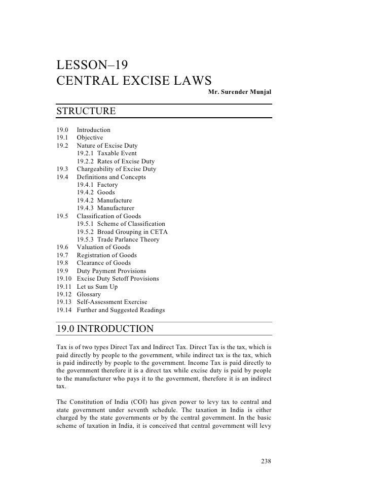 LESSON–19 CENTRAL EXCISE LAWS                                                         Mr. Surender Munjal  STRUCTURE 19.0 ...