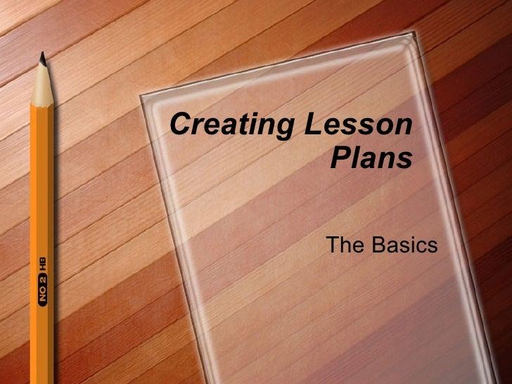 Creating Lesson Plans - The Basics