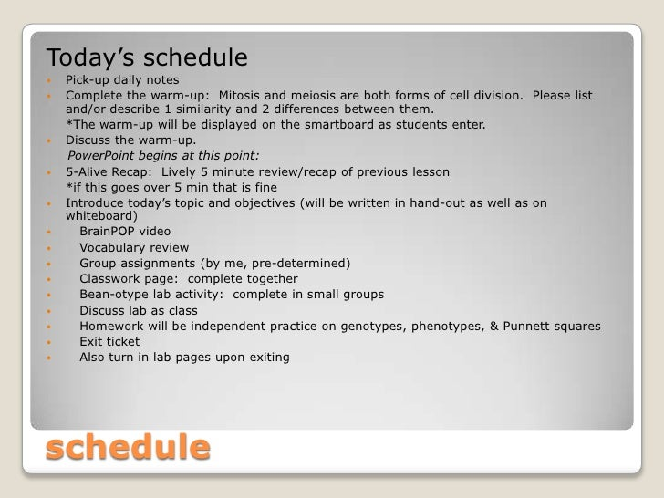 Today's schedule   Pick-up daily notes   Complete the warm-up: Mitosis and meiosis are both forms of cell division. Plea...