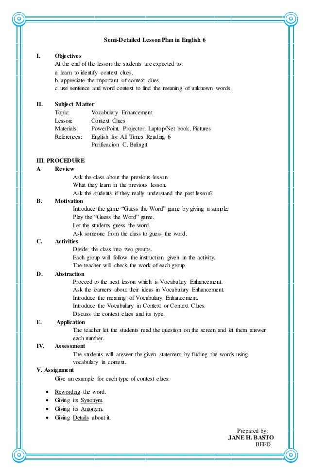 a detailed lesson plan in english Sample detailed lesson plan in english for grade 7 students topic: four (4) types of sentences according to functions.