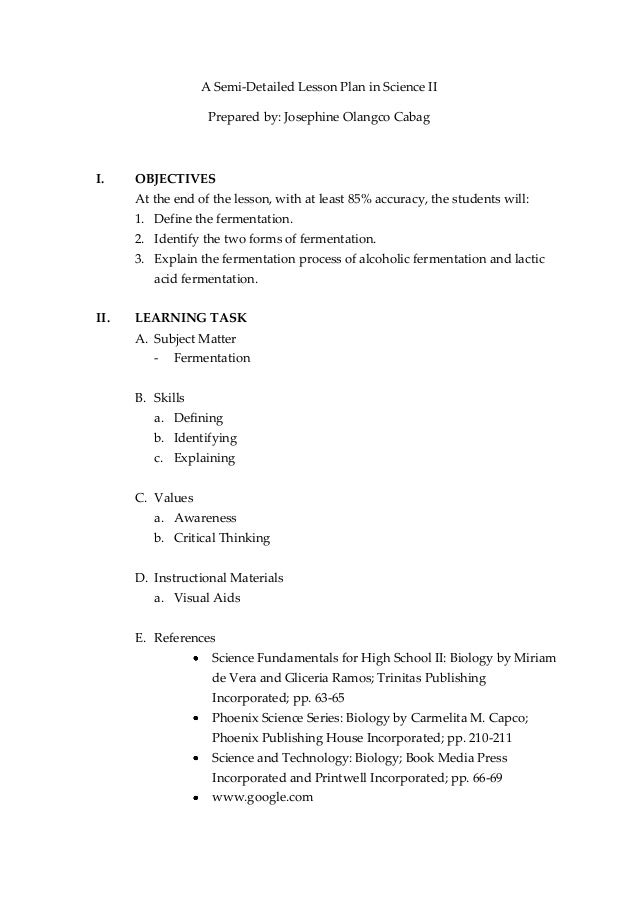 A Semi-Detailed Lesson Plan in Science II                   Prepared by: Josephine Olangco CabagI.    OBJECTIVES      At t...