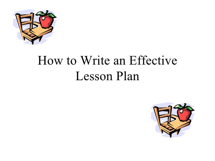 How to Write an Effective Lesson Plan