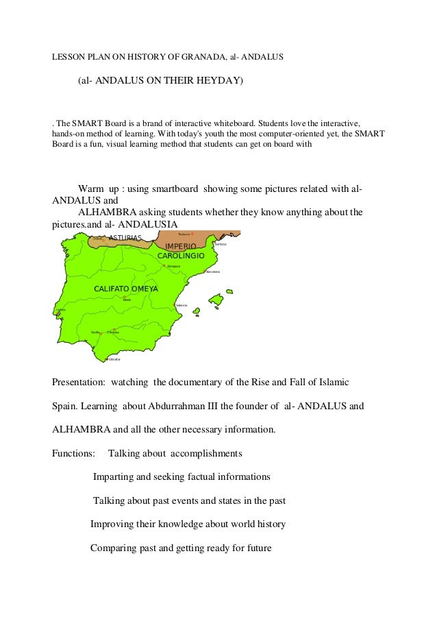 LESSON PLAN ON HISTORY OF GRANADA, al- ANDALUS (al- ANDALUS ON THEIR HEYDAY) . The SMART Board is a brand of interactive w...