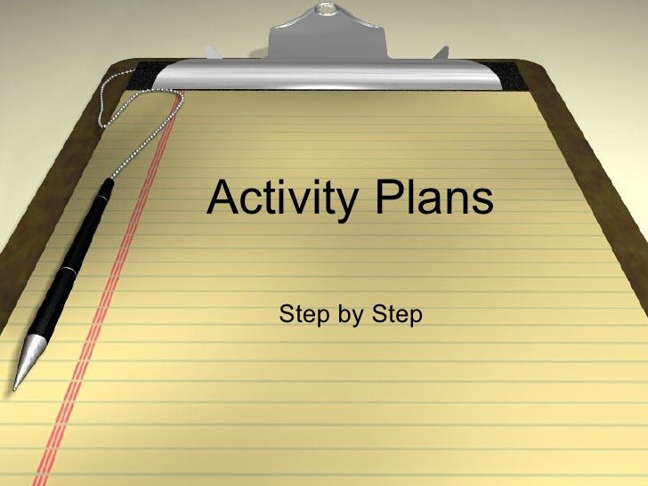 Activity Plans Step by Step