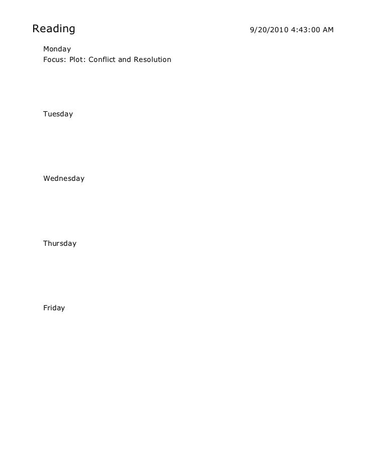 Monday<br />Focus: Plot: Conflict and Resolution<br />Tuesday<br />Wednesday<br />Thursday<br />Friday<br />Monday<br />Tu...