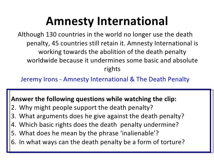 an argument against the death penalty as a form of punishment Democracies have turned against by time: the death penalty was a propriety of the death penalty as a form of punishment for.