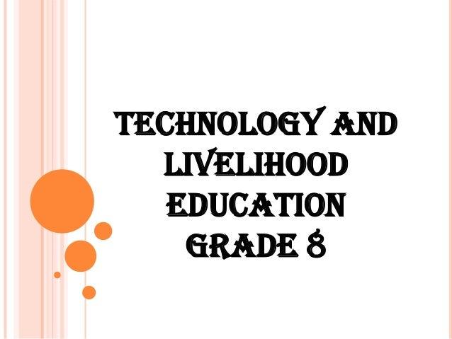 TECHNOLOGY AND LIVELIHOOD EDUCATION GRADE 8