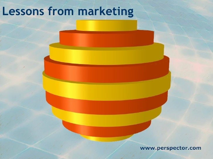 Lessons from marketing