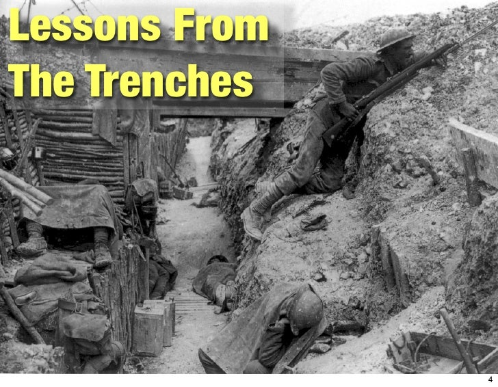 Lessons From The Trenches                    4