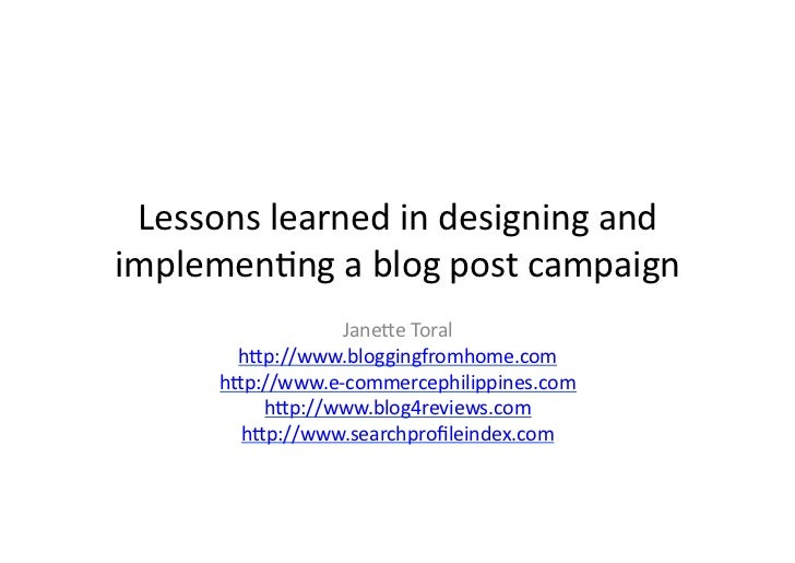 Lessons	   learned	   in	   designing	   and	    implemen/ng	   a	   blog	   post	   campaign	                         Jan...