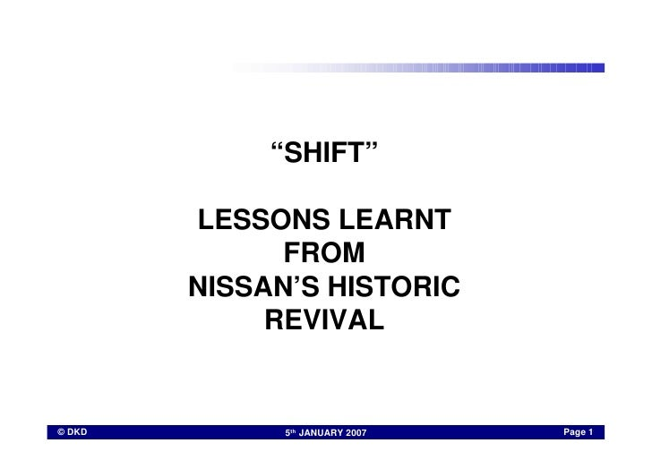 """SHIFT""          LESSONS LEARNT               FROM         NISSAN'S HISTORIC              REVIVAL                         ..."