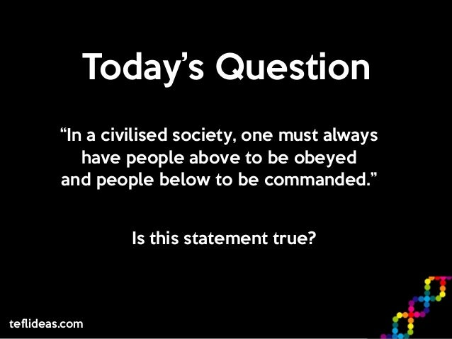 Questions at issue in today's society?