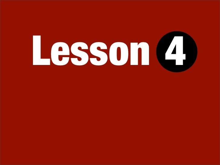 Lesson 4 from Johnny Bunko