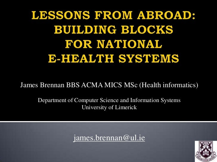 James Brennan BBS ACMA MICS MSc (Health informatics)     Department of Computer Science and Information Systems           ...