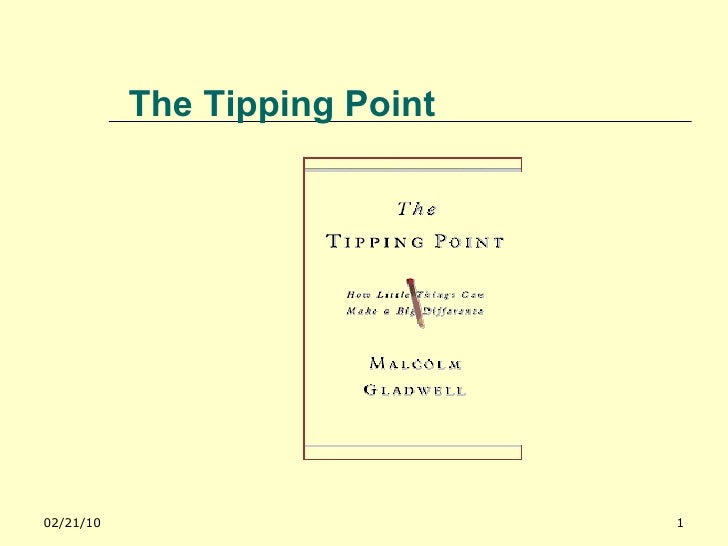 Lessons From The Tipping Point