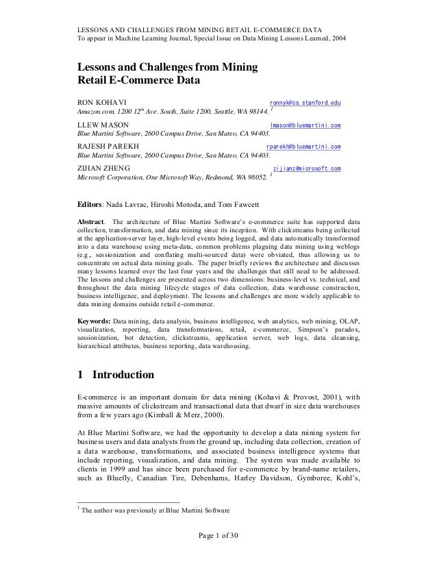 LESSONS AND CHALLENGES FROM MINING RETAIL E-COMMERCE DATA To appear in Machine Learning Journal, Special Issue on Data Min...