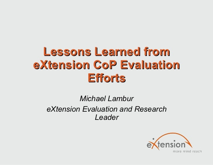 Lessons learned from eXtension cop evaluation efforts.netc.2010