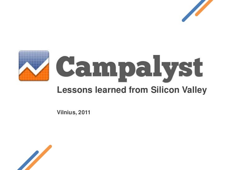 Lessons learned from Silicon Valley / Campalyst