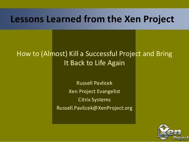 Lessons Learned from Xen - SELF2013