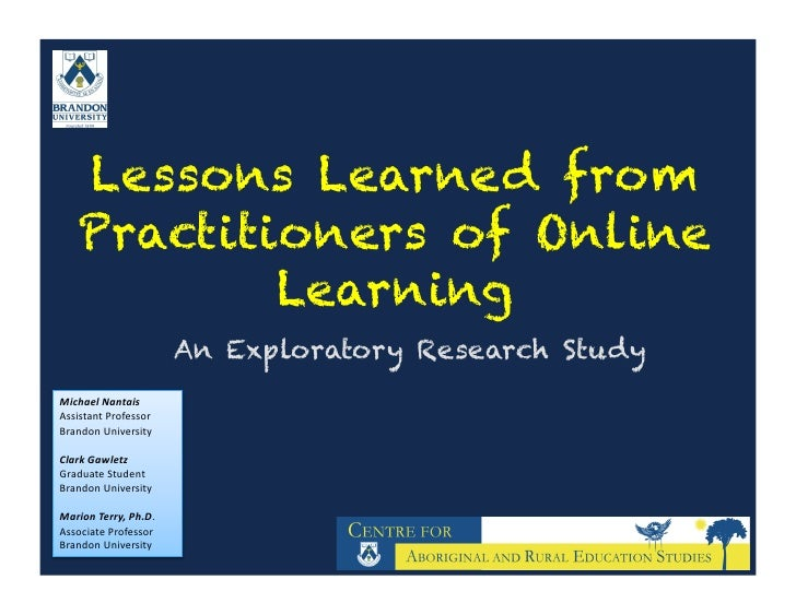 Lessons Learned from      Practitioners of Online              Learning                                 An Exploratory Res...