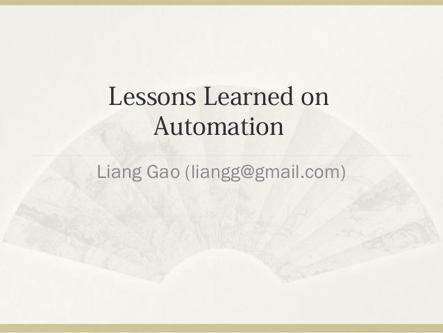 Lessons learned on software testing automation
