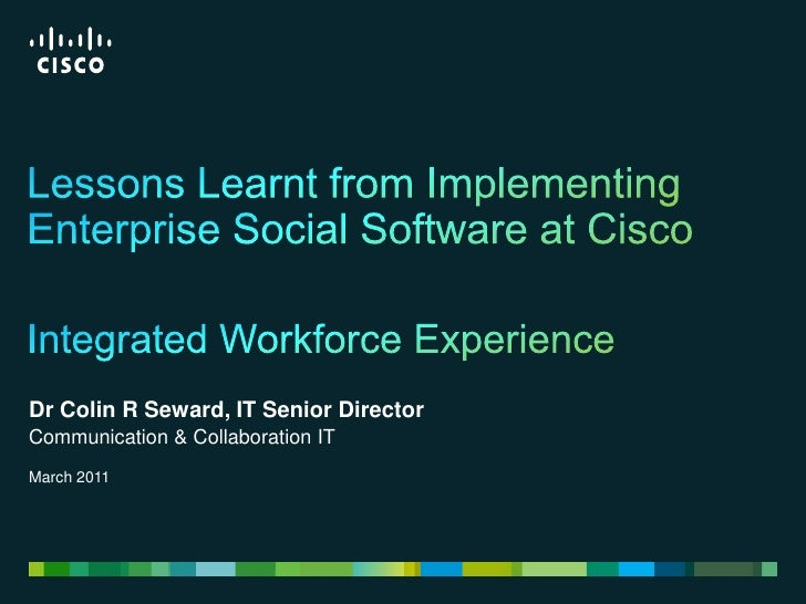 Lessons learnt from implementing enterprise social software at cisco