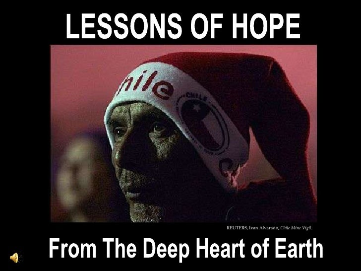 LESSONS OF HOPE FROM THE DEEP HEART OF EARTH, Suy / São Ludovino