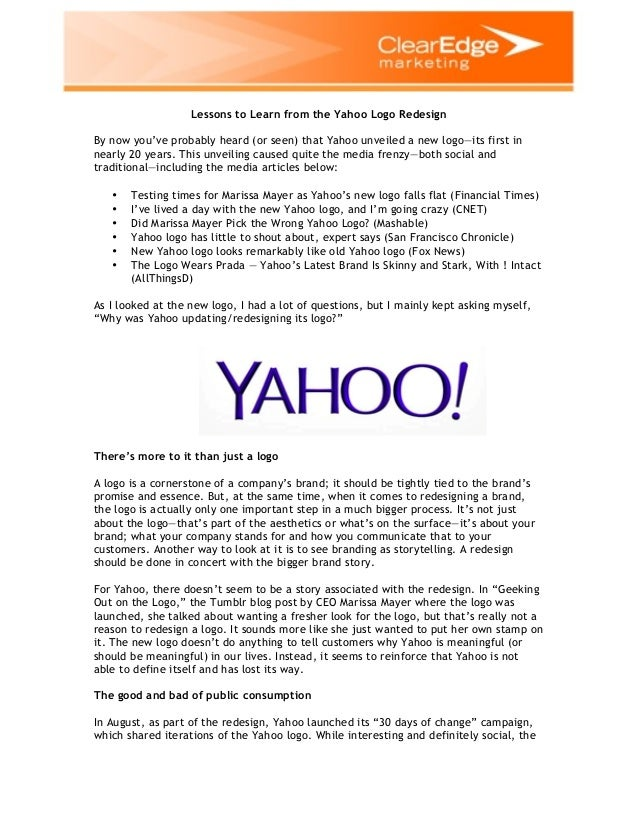 Lessons to Learn from the Yahoo Logo Redesign By now you've probably heard (or seen) that Yahoo unveiled a new logo—its fi...