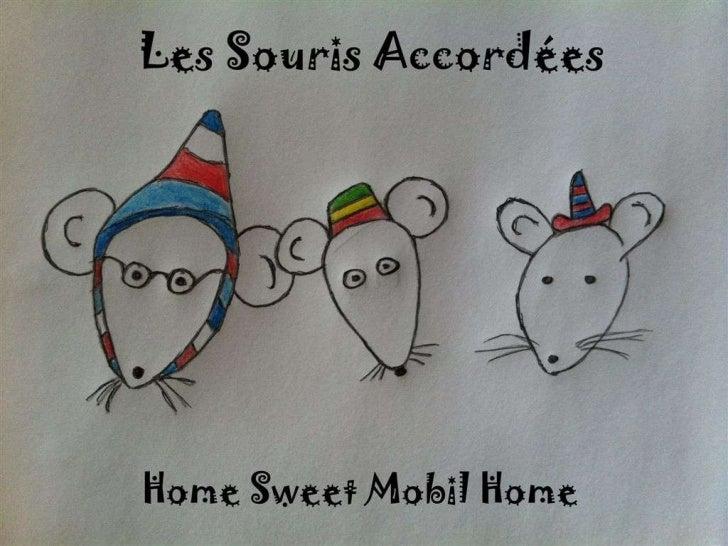 Home Sweet Mobil Home      (Été 2012)01   –     A table (dialogue)                       (0:14)02   –     Reggae          ...
