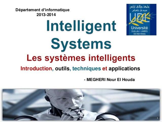 Introduction, outils, techniques et applications Département d'informatique 2013-2014 - MEGHERI Nour El Houda 1