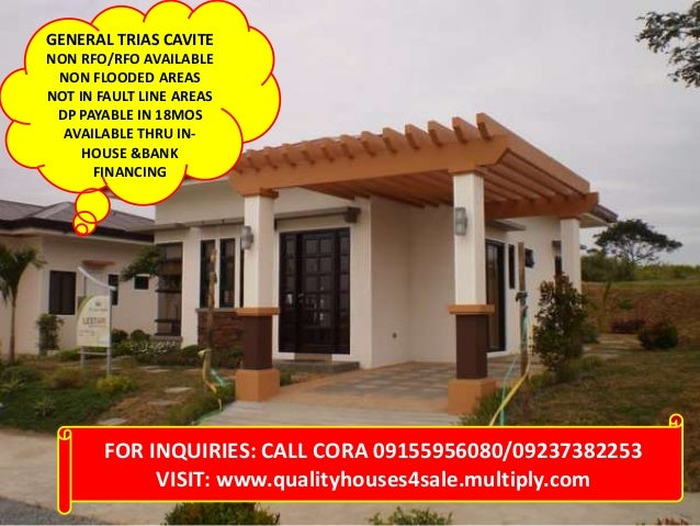 FOR INQUIRIES: CALL CORA 09155956080/09237382253VISIT: www.qualityhouses4sale.multiply.comGENERAL TRIAS CAVITENON RFO/RFO ...